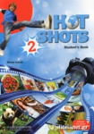 HOT SHOTS 2 STUDENT'S BOOK (+WRITING BOOKLET+READER+eBOOK)