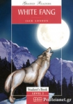 (PACK) WHITE FANG (+CD+ACTIVITY) - STUDENT'S BOOK