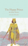 (H/B) THE HAPPY PRINCE & OTHER STORIES