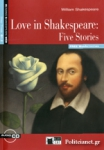 LOVE IN SHAKESPEARE: FIVE STORIES (+AUDIO-CD) (+FREE WEB ACTIVITIES)