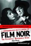 (H/B) A COMPREHENSIVE ENCYCLOPEDIA OF FILM NOIR