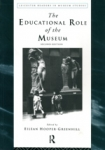 (P/B) THE EDUCATIONAL ROLE OF THE MUSEUM