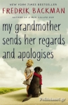 (P/B) MY GRANDMOTHER SENDS HER REGARDS AND APOLOGISES
