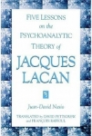 (P/B) FIVE LESSONS ON THE PSYCHOANALYTIC THEORY OF JACQUES LACAN