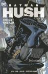 BATMAN: HUSH (ΠΡΩΤΟΣ ΤΟΜΟΣ)
