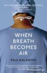 (P/B) WHEN BREATH BECOMES AIR