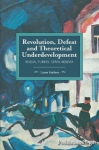 (P/B) REVOLUTION, DEFEAT AND THEORETICAL UNDERDEVELOPMENT