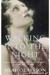 (P/B) WALKING INTO THE NIGHT