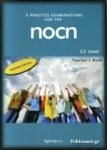 8 PRACTICE EXAMINATIONS FOR THE NOCN C2