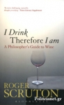(P/B) I DRINK THEREFORE I AM