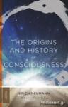 (P/B) THE ORIGINS AND HISTORY OF CONSCIOUSNESS