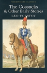 (P/B) THE COSSACKS AND OTHER EARLY STORIES