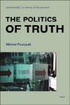 (P/B) THE POLITICS OF TRUTH