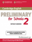 CAMBRIDGE ENGLISH PRELIMINARY FOR SCHOOLS 2