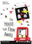 (P/B) THE HOUSE THAT FLEW AWAY