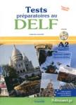 DELF A2 - TESTS PREPARATOIRES (+ CD)