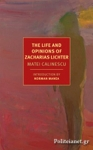 (P/B) THE LIFE AND OPINIONS OF ZACHARIAS LICHTER