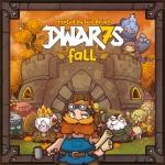 DWAR7S FALL [KICKSTARTER EDITION]