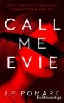 (P/B) CALL ME EVIE