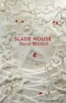 (P/B) SLADE HOUSE