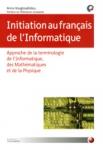 INITIATION AU FRANCAIS DE L'INFORMATIQUE
