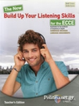 THE NEW BUILD UP YOUR LISTENING SKILLS FOR THE ECCE (+5CD)