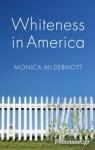 (P/B) WHITENESS IN AMERICA
