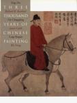 (P/B) THREE THOUSAND YEARS OF CHINESE PAINTING