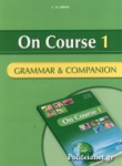 ON COURSE 1 GRAMMAR AND COMPANION (BEGINNER)