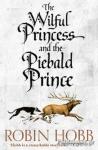 (P/B) THE WILFUL PRINCESS AND THE PIEBALD PRINCE