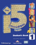 THE INCREDIBLE 5 TEAM 1 STUDENT'S (+ieBOOK)