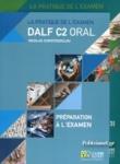 (ΣΕΤ) DALF C2 ORAL (+CD+PREPARATION A L'EXAMEN)