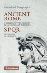 ANCIENT ROME - A HELLENIC CITY BY RELIGION BY LANGUAGE AND BY BLOOD