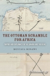 (P/B) THE OTTOMAN SCRAMBLE FOR AFRICA