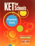 KET FOR SCHOOLS PRACTICE TESTS STUDENT'S BOOK