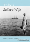 (H/B) TO BE A SAILOR'S WIFE