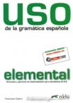 USO DE LA GRAMATICA ESPANOLA - ELEMENTAL