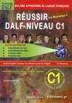 REUSSIR LE NOUVEAU DALF-NIVEAU C1