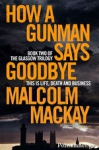 (P/B) HOW A GUNMAN SAYS GOODBYE