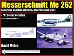 (H/B) MESSERSCHMITT ME 262 A SERIES VERSIONS