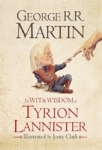 (P/B) THE WIT AND WISDOM OF TYRION LANNISTER