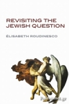 (P/B) REVISITING THE JEWISH QUESTION