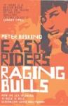 (P/B) EASY RIDERS, RAGING BULLS