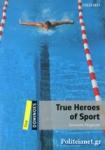 TRUE HEROES OF SPORT