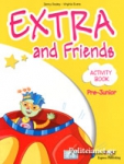 EXTRA AND FRIENDS PRE-JUNIOR ACTIVITY BOOK
