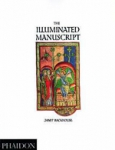 (P/B) THE ILLUMINATED MANUSCRIPT