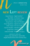 NEW LEFT REVIEW, ISSUE 116, MARCH/JUNE 2019