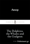 (P/B) THE DOPHINS, THE WHALES AND THE GUDGEON