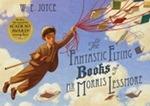 (P/B) THE FANTASTIC FLYING BOOKS OF MR. MORRIS LESSMORE