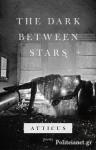 (H/B) THE DARK BETWEEN STARS